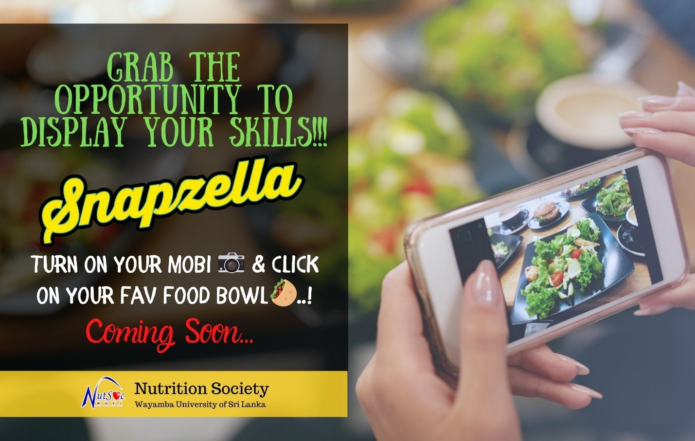 Snapzella: Lockdown Food Photography Challenge by NutSoc. Coming Soon
